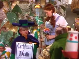 "While in Munchkinland, Dorothy interacts with the offical Munchkin coroner who pronounces the Wicked Witch of the East, ""not only merely dead, she's really most sincerely dead."""